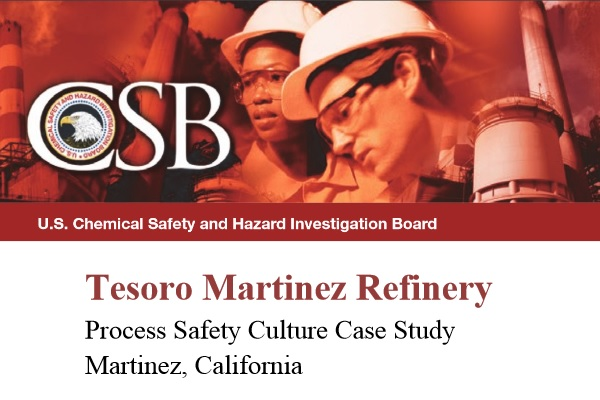 Tesoro Martinez Refinery Process Safety Cu lture Case Study